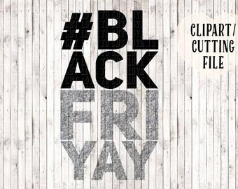 black friday svg, black friyay svg, thanksgiving svg, hashtag svg, tshirt svg, squad shirt svg, vinyl designs, svg cut file, png clipart