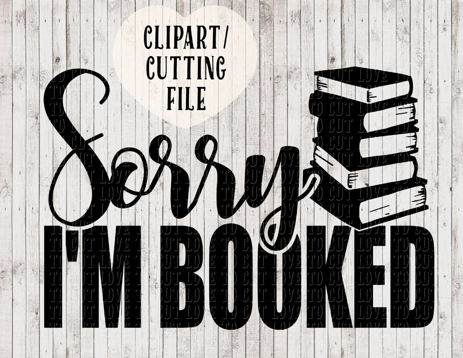 Download sorry i'm booked svg files, book lover svg, book quote svg ...
