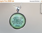 HALF OFF Sale - Sisters Friends : Glass Dome Necklace, Pendant or Keychain Key Ring. HomeStudio Jewelry Gifts and Presents. Black Friday