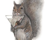 Drinking Squirrel Print - Martini Lover - Nonprofit Gift - Squirrel Gift - Squirrel Print - Squirrel Painting - Squirrel Watercolor