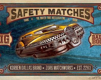 "Korben Dallas Brand Matches Art- 5"" x 7"" signed matted print"