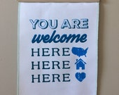You Are Welcome Here Banner // Pro Refugee // Pro Immigrant // No Hate No Fear // Refugees Welcome // Poster // Wall Hanging