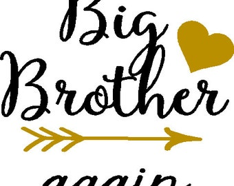Big Brother Again or Big Brother  6 x 6 iron on decal