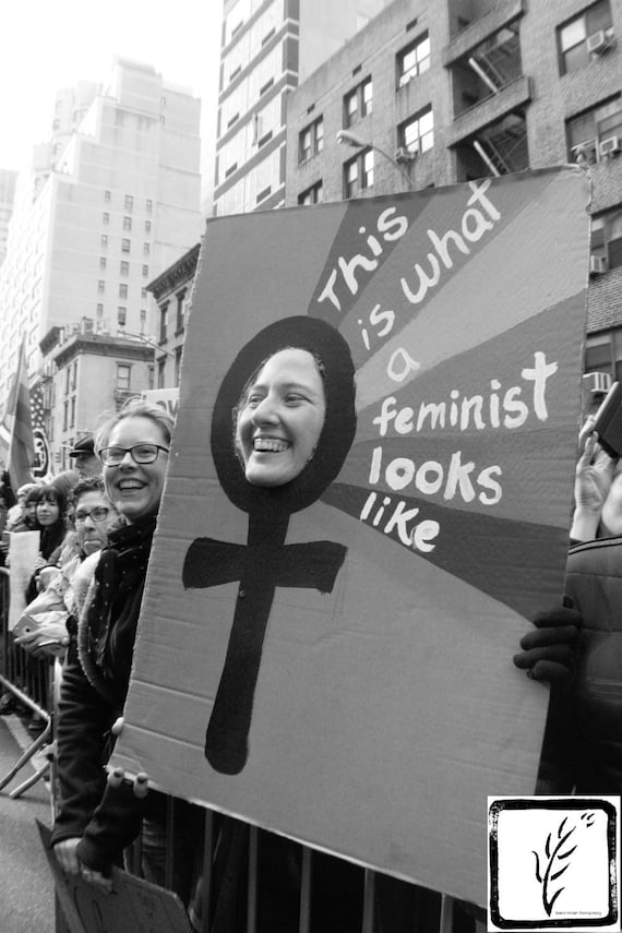 """This is What A Feminist Looks Like,"" New York City Women's March, 2017."