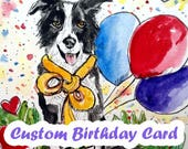 Custom Birthday Card, Dog Birthday Card, Cat Birthday Card, Original Watercolor Painting, Hand Painted Cards, Personalized Card, Pet Lovers