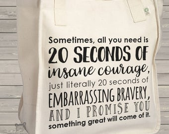 tote bag quote - great graduation present - 20 seconds of embarrassing bravery tote bag - awesome great gift for anyone -  MBAG1-034