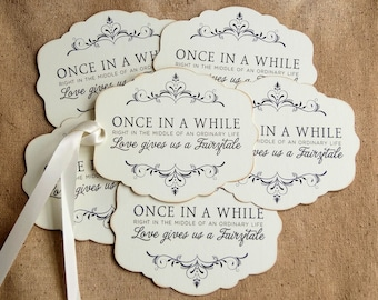 Every Once In A While... Love Gives Us A Fairytale Wedding Favor or Wish Tree Gift or Scrapbook Tags #166