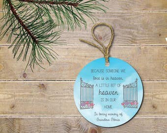 Memorial Ornament, Remembrance Ornament, Heaven Ornament, Loss of Loved One, Christmas Ornament, Because Someone We Love Is In Heaven, Gift