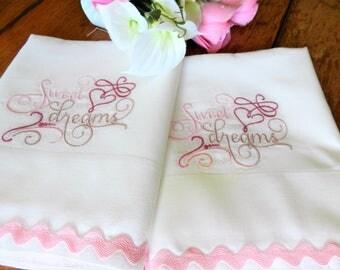 NOS Sweet Dreams Pillowcases, Machine Embroidered, NOS Pillowcases, Never Used, Pink Pillowcases, Vintage Pillowcases, Handmade Pillowcases