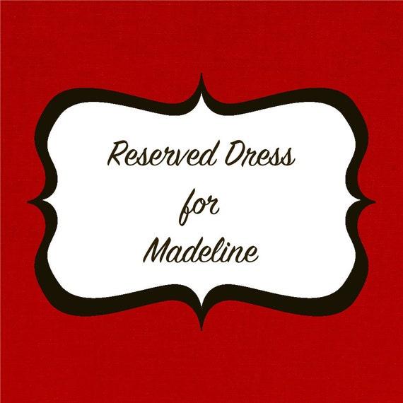 Reserved Bridesmaids Dresses for Madeline's Wedding