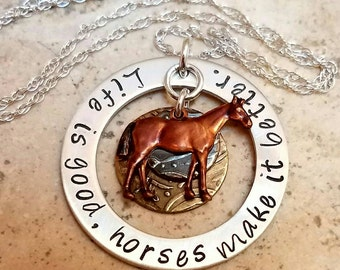 Life is Good,  Horses Make it Better -- a  Hand Stamped Cowgirl Equestrian Western Rodeo Horse Lover Sterling Silver Necklace with SS Chain