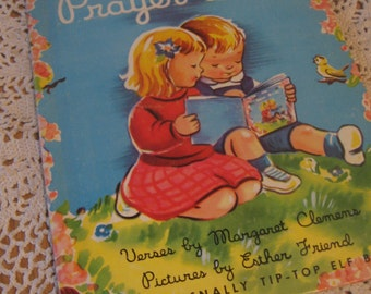 My Prayer Book an Adorable Vintage Childs Book Illustrated by Esther Friend