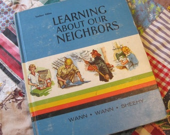 Learning about our Neighbors a Vintage 1962 Teachers Edition School Textbook