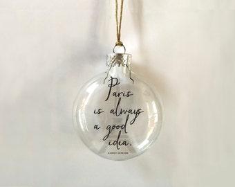 paris is always a good idea // glass ornament // handmade // gift // memento // skel // skel design // skel & co