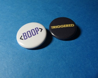 Boop & Triggered Pinback Button Set (or Magnets)