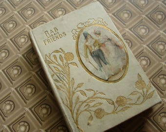 Charming Vintage Book ... Rab and His Friends .... 1900