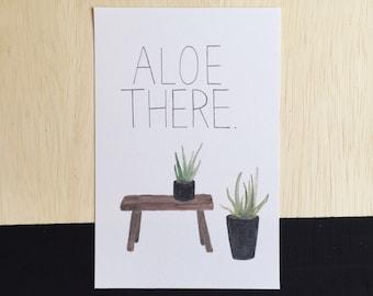 Digital Print Aloe There,  Pun print