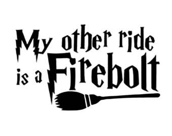 My Other Ride Is A Firebolt Vinyl Decal for Vehicle or Car FREE SHIPPING Harry Potter Wizard Hermoine Weasley Hogwarts Muggle Dumbledore