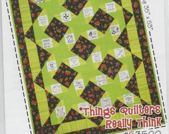 Quiltsy Team Destash Party Things Quilters Really Think Pattern