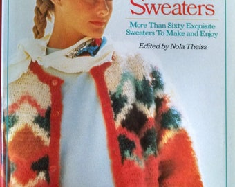 Glorious Crocheted Sweaters edited by Nola Thiess