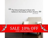 Sale - The Future Belongs Quote Lettering Decal - Vinyl Wall Decal