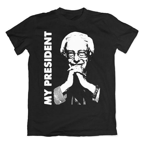 Bernie Sanders My President T-Shirt. Bernie Tee.