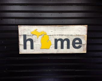 Michigan State with UP Upper Peninsula  HOME plaque