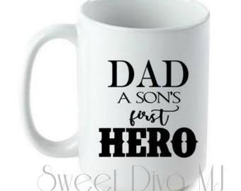 Dad Mug, Dad Son, Father's Day Gift, Personalized Mug, Custom Quote Mug,  Daddy mug, Father Mug, Gift for Him, Gift for Dad