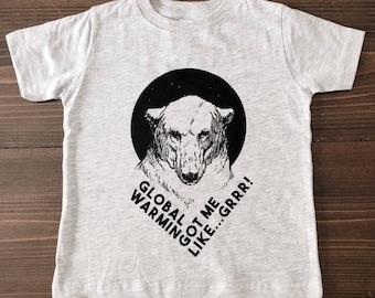 Global Warming Got Me Like...GRRR- Polar Bears, Kids Tshirt, Screen Print, Environmental, Climate Change