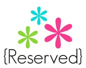 Reserved for Jennifer Holden