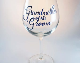 Grandmother of the Bride, Grandmother of the Groom Wedding Wine Glasses
