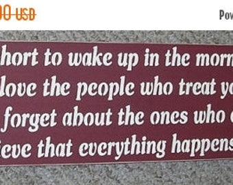 ON SALE TODAY Life is too short to wake up in the morning with regrets... Inspirational Wood Sign