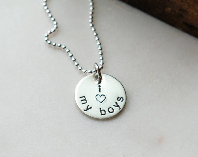 Boy Mom Jewelry - i love my boys -  Hand Stamped Sterling Silver Mommy Necklace by Betsy Farmer Designs