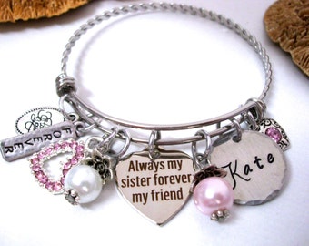 Sister Bracelet, Sister Jewelry, Always My Sister Forever My Friend, Sister Gift, Gift for Sister, Sister Love, Personalized Sisters