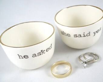 """stocking stuffer gifts 2 ring dishes for the mr. and mrs- gift for couple - handprinted """"he asked"""" and """"she said yes"""" gold rim ring holders"""