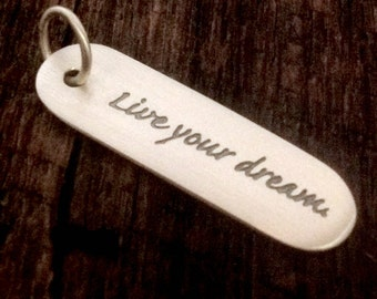 Sterling Silver Inspirational Charm - LIVE Your DREAM C121