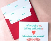 Will You Be My Bridesmaid Funny | Cards | Will You Be My Maid of Honor | Bridal Party Card | He's Marrying Me but He's Stuck With Us | Witty