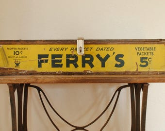 Ferry's Seed box - antique seed packet display - Ferry Morse