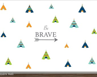 Teepee Wall Decals-Reusable Wall Decals-Be Brave Wall Lettering-Aztec Nursery Decor-Arrow Wall Decal-Boys Nursery Decor-Wall Stickers