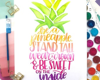 Be a Pineapple Print