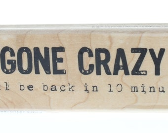 Hampton Art Gone Crazy will be back in 10 Minutes Wooden Rubber Stamp