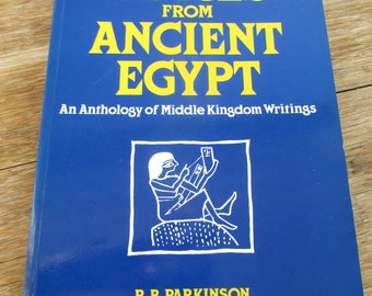 Voices from Ancient Egypt, An Anthology of Middle Kingdom Writings, R. B. Parkinson