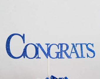 Graduation Congrats Cake Topper or Centerpiece // Graduation Decorations