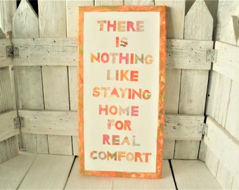 Hand painted collage art piece canvas painting staying home message sign quote- free shipping US