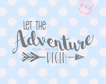Let the Adventure begin SVG cutting file, Wedding svg vector, Family svg, Cutter ready file for cricut silhouette -tds296