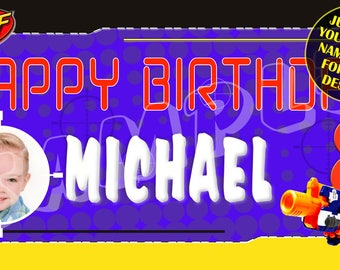 Nerf Wars, Nerf, Nerf Gun Blue Personalized Birthday Banner - Email name, age and photo for any design