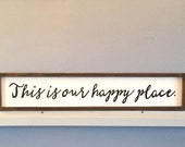 This Is Our Happy Place Sign, Hand Painted Wall Art, Happy Place Sign, This Is Our Happy Place