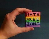 Hate Free Zone - equality - love - tiny watercolor - LGBTQ+ - The Trevor Project - Pride - Gift