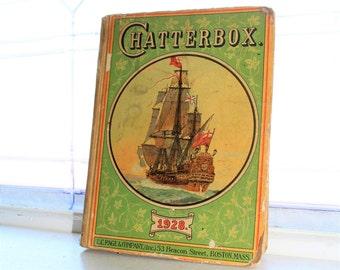 Antique Children's Book Chatterbox 1928