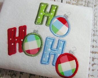 Applique Christmas Ornament HO HO HO machine embroidery design, Merry Christmas design, Happy Holiday, Christmas ornament appliqué design